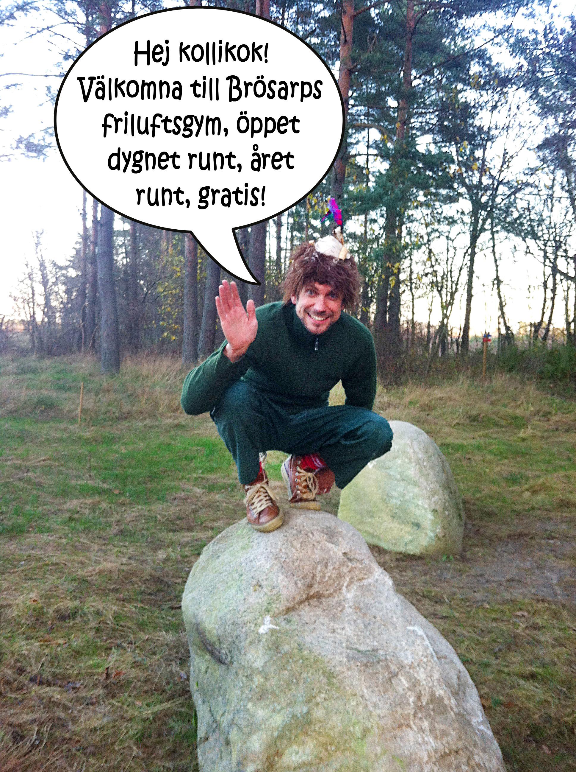 Skogsmulle hälsar dig välkommen till Brösarps utegym!